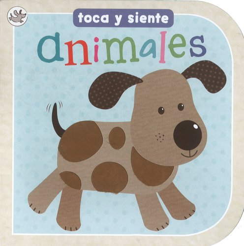 Animales - toca y siente (Little Learners) (Spanish Edition): Parragon Books