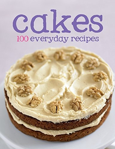 9781445466347: 100 Everyday Recipes - Cakes, Love Food