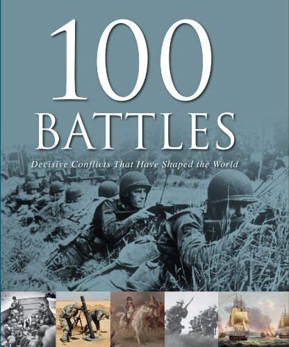9781445466804: 100 Battles That Shaped the World