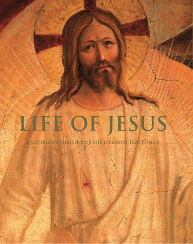 9781445466910: Life of Jesus: A Glorious History of His Life and Teachings