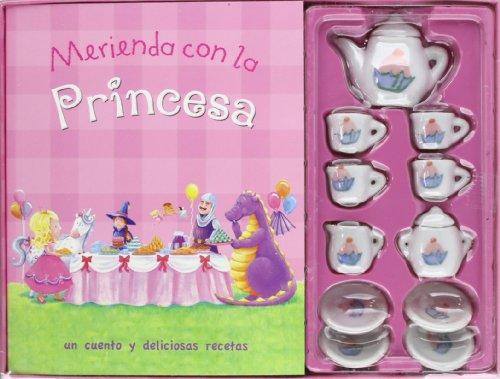 9781445467221: Merienda Con La Princesa - Un Cuento Y Deliciosas Recetas