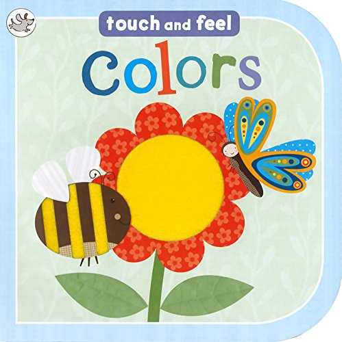 Touch and Feel Colors: Parragon Publishing India