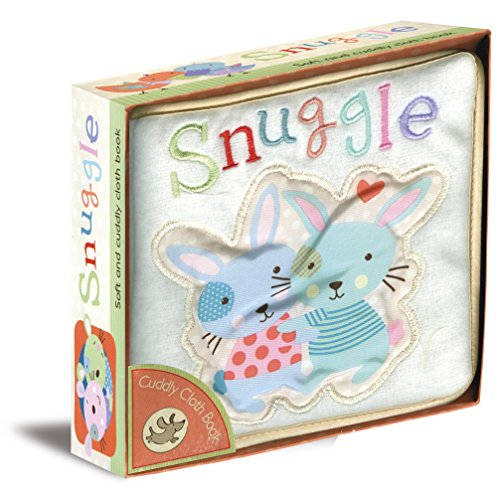 Snuggle: Cuddly Cloth Book: Parragon Publishing India