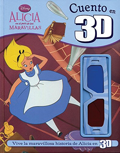 9781445468983: Disney 3D Cuento: Alice In Wonderland (Spanish Edition)