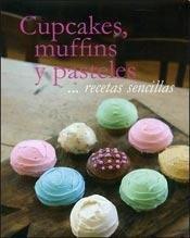 R/S - Cupcakes Muffins Y Pasteles .Recetas: AUTORES VARIOS