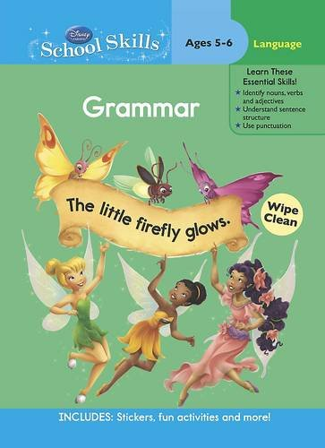 9781445473888: Disney Fairies Learn Grammar Workbook Age 6-7 (Disney School Skills)
