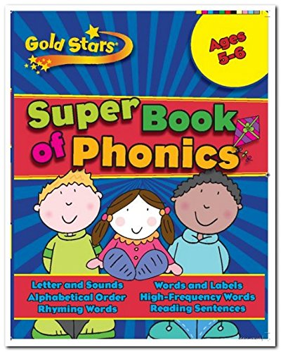 Gold Stars: Phonics (Ages 5-6 Key Stage 1): Parragon Publishing India