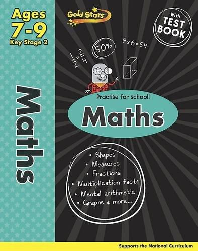 9781445477572: Gold Stars KS2 Maths Workbook Age 7-9