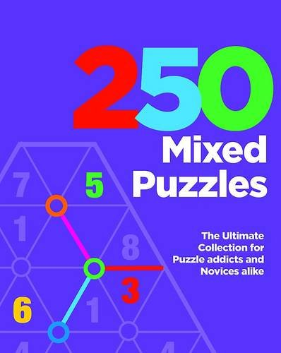 9781445477886: 250 Mixed Puzzles