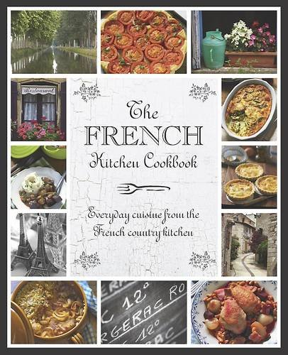 9781445478562: The French Kitchen Cookbook