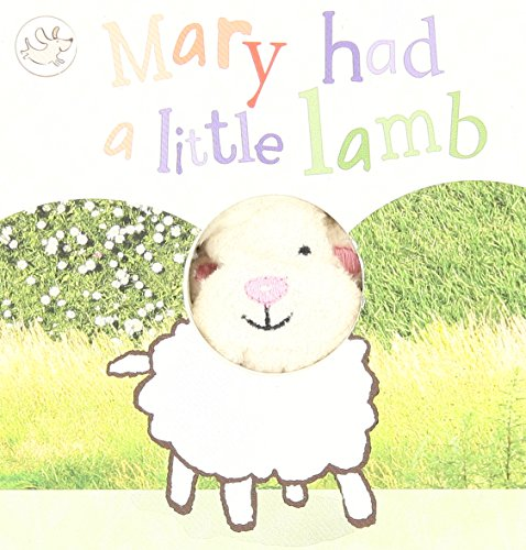 9781445479026: Mary Had a Little Lamb Finger Puppet Book (Little Learners Finger Puppet Book)