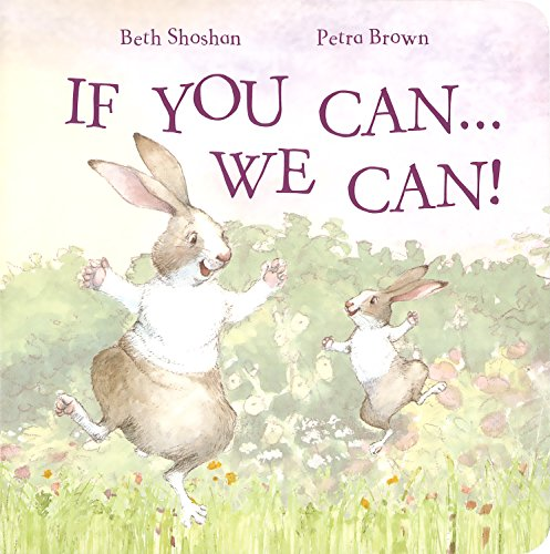 If You Can, We Can (Meadowside PIC Board): Beth Shoshan
