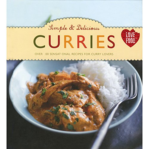 9781445482668: Simple & Delicious Curries