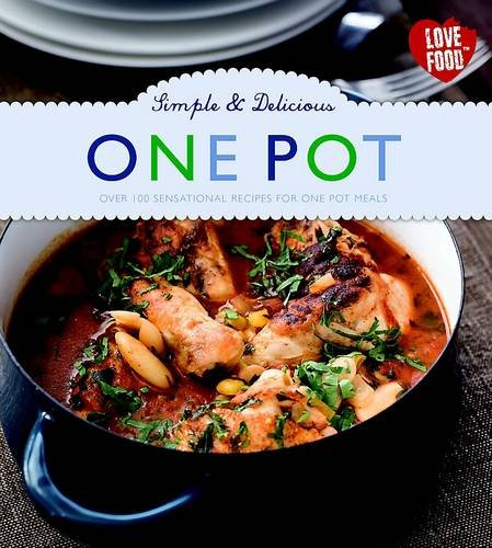9781445482675: Simple & Delicious One Pot