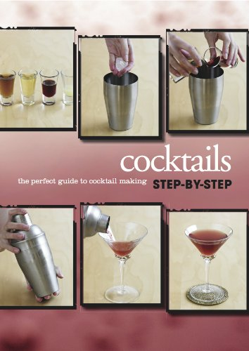 9781445482835: The Perfect Guide to Cocktail Making (Love Food) (Visual Step by Step)