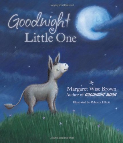 9781445483672: Goodnight Little One (Mwb Picturebooks) by Margaret Wise Brown (2012) Hardcover