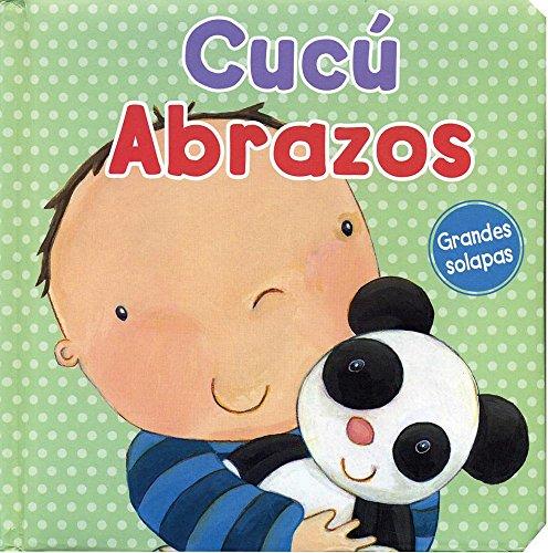 9781445484549: Cucú Abrazos (Big Baby Face Ltf) (Spanish Edition)
