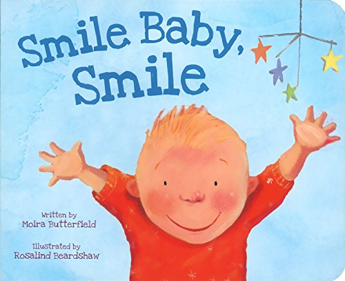 9781445484891: Smile Baby, Smile (Picture Board Books)