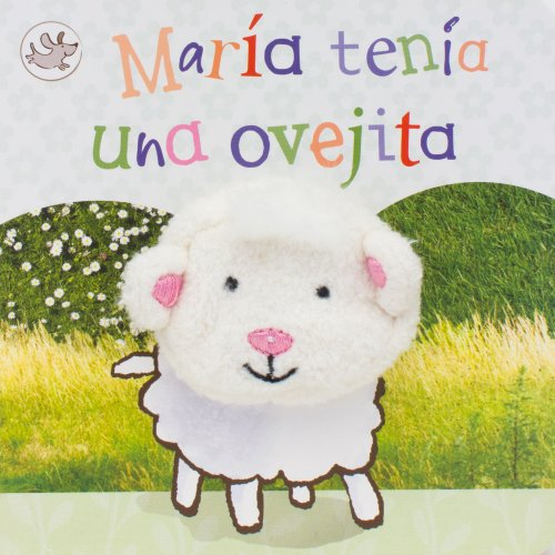 9781445485539: Maria tenia una ovejita (Little Learners) (Spanish Edition)