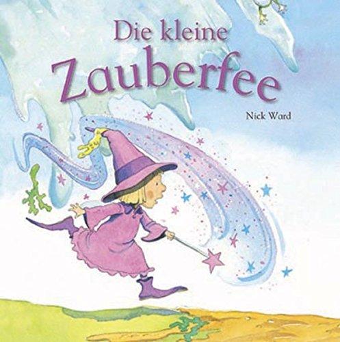 Die kleine Zauberfee (9781445486765) by [???]