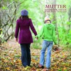 9781445487380: Mutter und Tochter: Weisheiten, die ich mit Dir teilen möchte