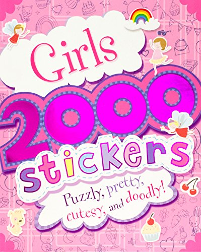 9781445487724: 2000 Stickers - Girls: Puzzly, Pretty, Cutesy, and Doodly!