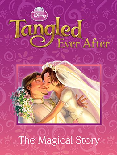 9781445487762: Tangled Ever After: The Magical Story