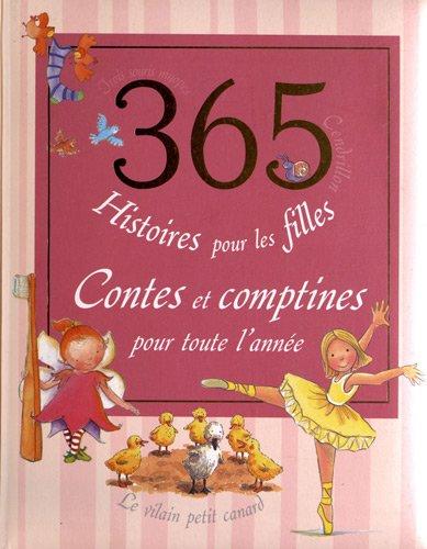 9781445488028: 365 histoires pour les filles : Contes et comptines pour toute l'ann�e