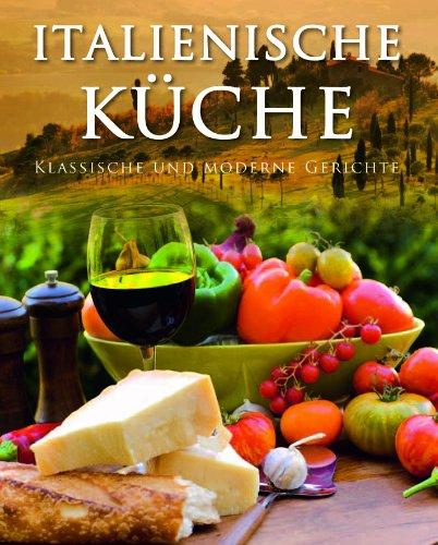 9781445488189: Italienische Küche