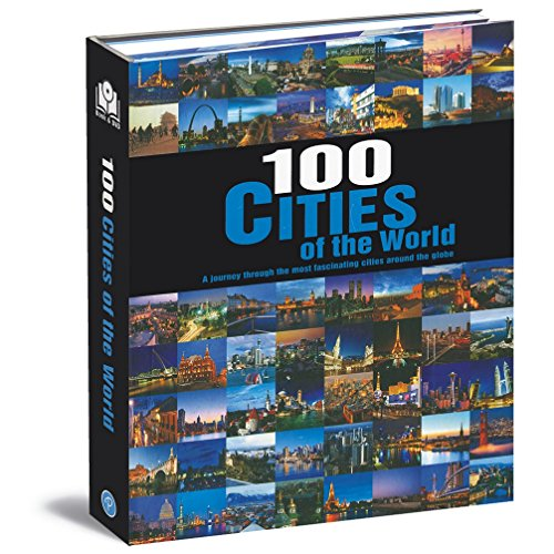 100 Cities of the World: Parragon Publishing India