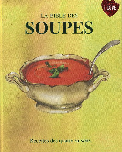9781445490922: Soupe De La Bible (French Edition) (Books for Cooks)