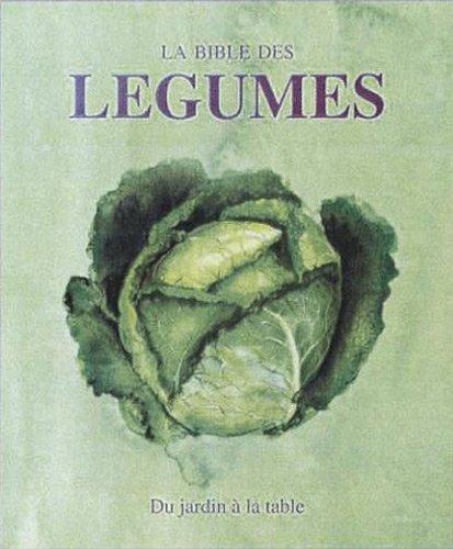 9781445490939: La Bible De Légumes (French Edition) (Books for Cooks)