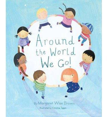 9781445493244: Around the World We Go