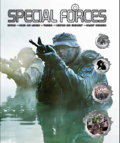 9781445493428: Special Forces: History, Roles and Mission, Training, Weapons and Equipment, Combat Scenarios