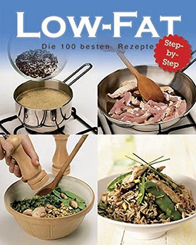 9781445497075: Low Fat - 100 beste rezepte