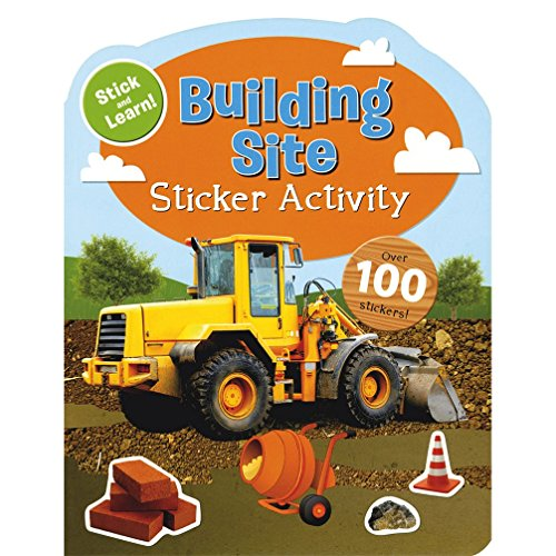 Building Site: Sticker Activity: Parragon Publishing India