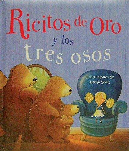 9781445498157: Ricitos de Oro y los tres Osos (Picture Padded Books) (Spanish Edition)