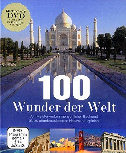 9781445498799: 100 Wunder der Welt: Entdecken Sie einzigartige Naturparadiese und grossartige Bauwerke rund um den Globus