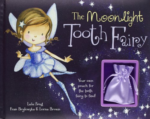 9781445498836: The Moonlight Tooth Fairy Story Book with Charm