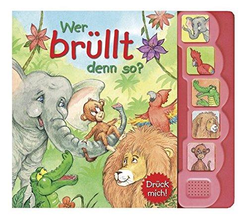 9781445498959: Wer brüllt denn so?: 5-Sound-Buch