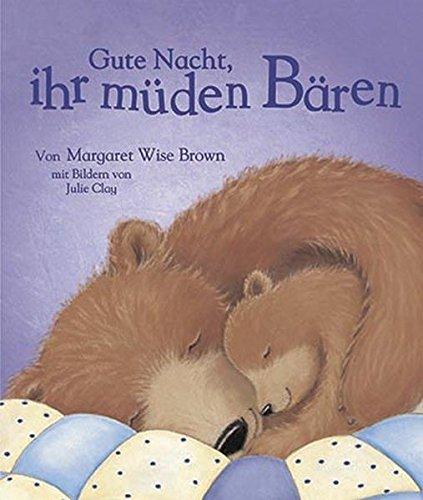 9781445499130: Gute Nacht, ihr müden Bären