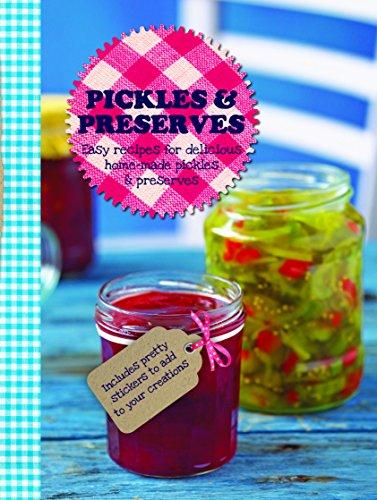 Pickles & Preserves (Love Food) (Gift Tag Cookbook): Parragon Books, Love Food Editors