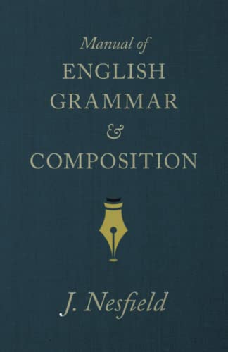 9781445502779: Manual of English Grammar and Composition