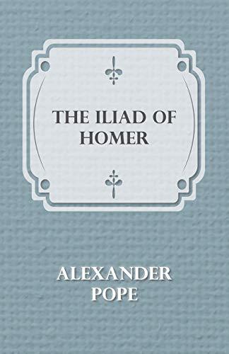 9781445503196: The Iliad Of Homer