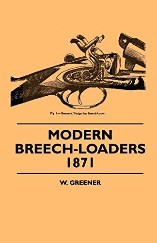 9781445503585: Modern Breech-Loaders 1871