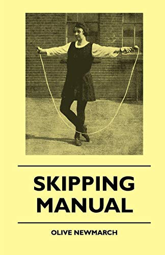 Skipping Manual (Paperback): Olive Newmarch
