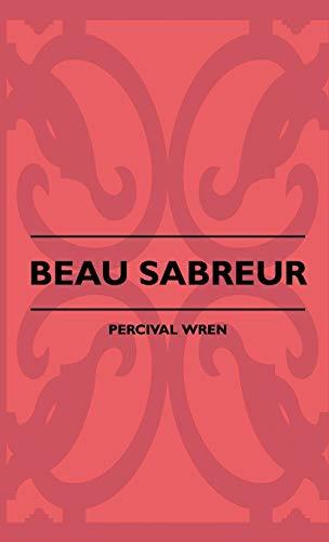 9781445504490: Beau Sabreur