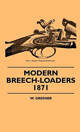 9781445504773: Modern Breech-Loaders 1871