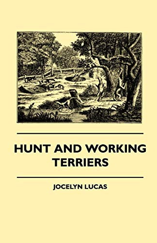 Hunt And Working Terriers: Lucas, Jocelyn