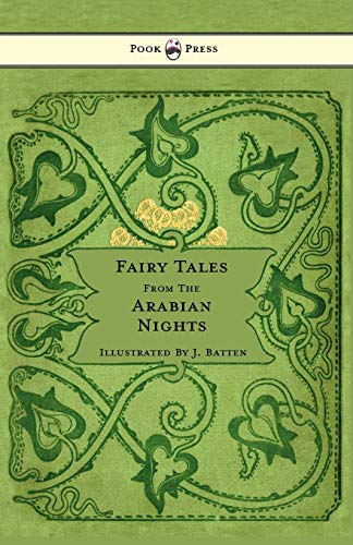 Fairy Tales From The Arabian Nights (Paperback): E. Dixon